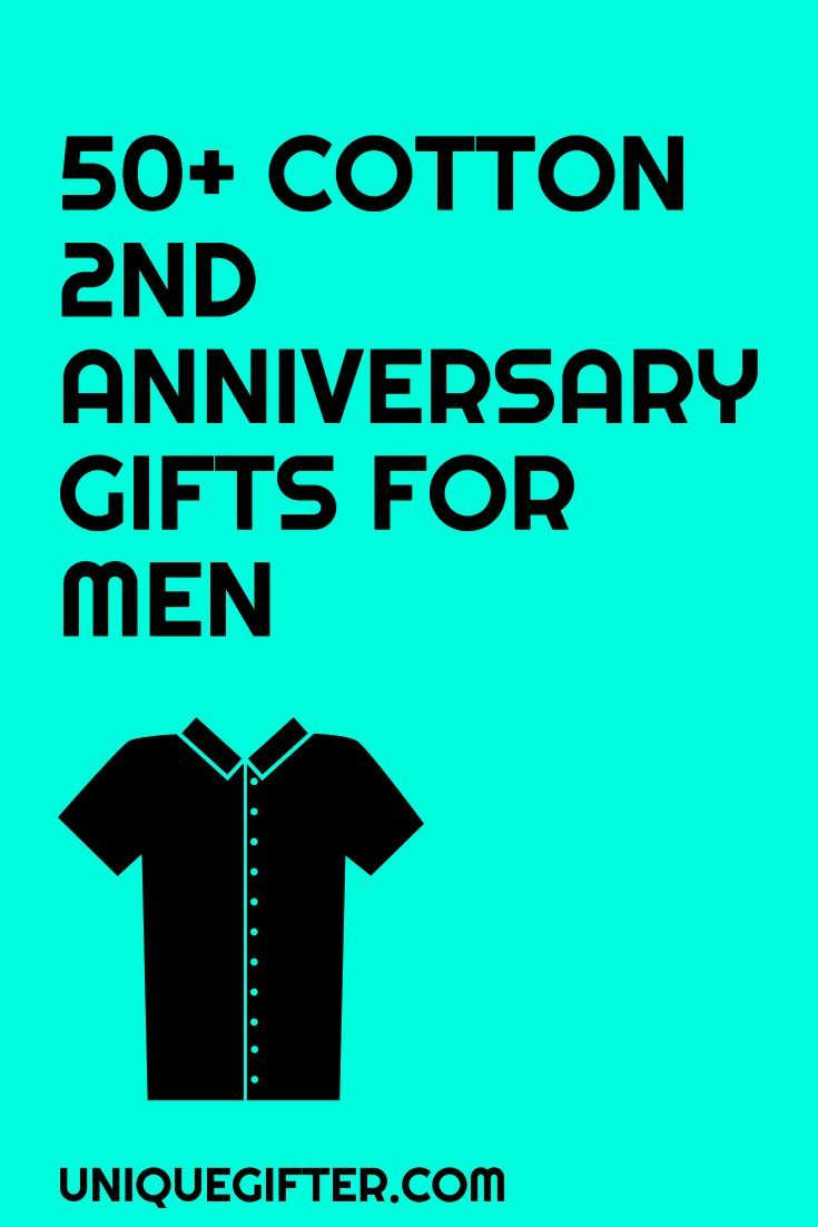 Cotton 2nd Anniversary Gifts For Him Traditional