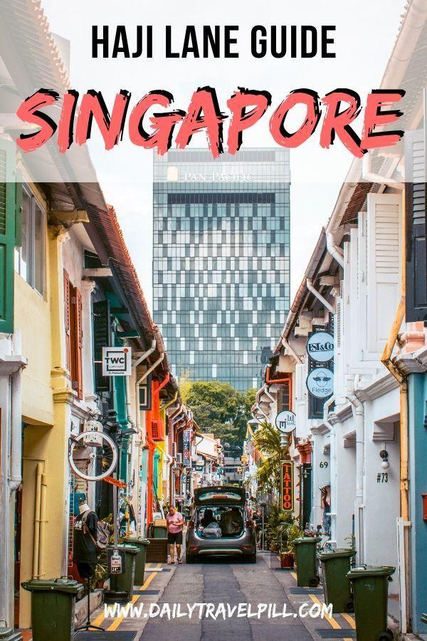 Haji Lane Singapore 2020 Things To Do Prices Location Daily Travel Pill Singapore Travel Singapore Itinerary Haji Lane Singapore