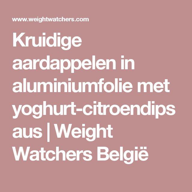 Kruidige aardappelen in aluminiumfolie met yoghurt-citroendipsaus   Weight Watchers België