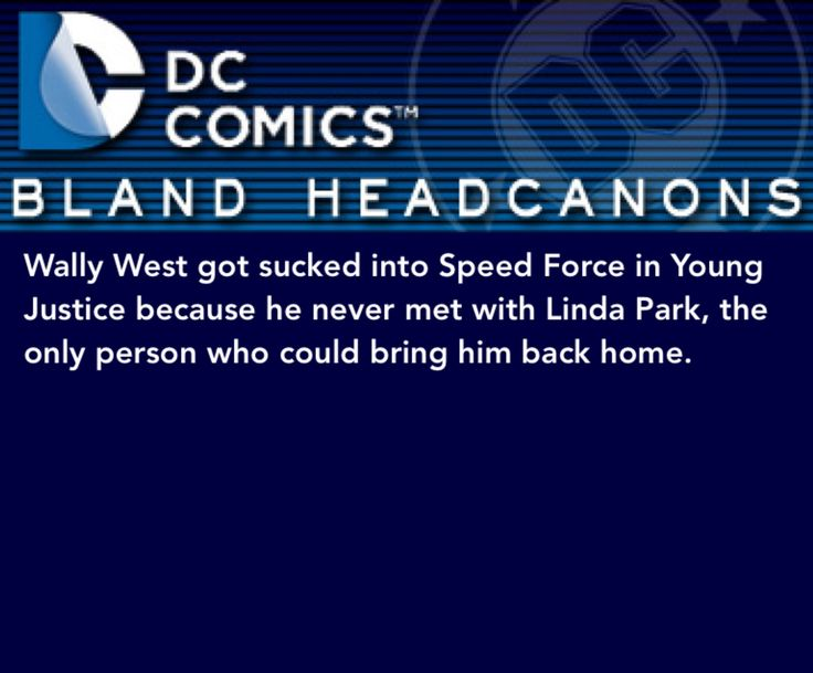 Wally West got sucked into Speed Force in Young Justice because he never met with Linda Park, the only person who could bring him back home.