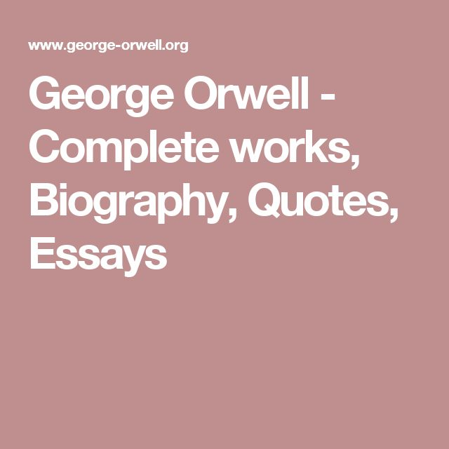 critical essay on george orwell Critical essays (1946) is a collection of wartime pieces by george orwell it covers a variety of topics in english literature, and also includes some pioneering.