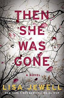 """Book Lovin' Alicia: Lisa Jewell's """"Then She Was Gone"""" #ARCReview #LisaJewell #Thriller #BookBlog #BookReview"""