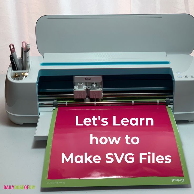 Learn How To Make Svg Files Daily Dose Of Diy In 2020 Cricut Projects Beginner Diy Cricut Cricut Design