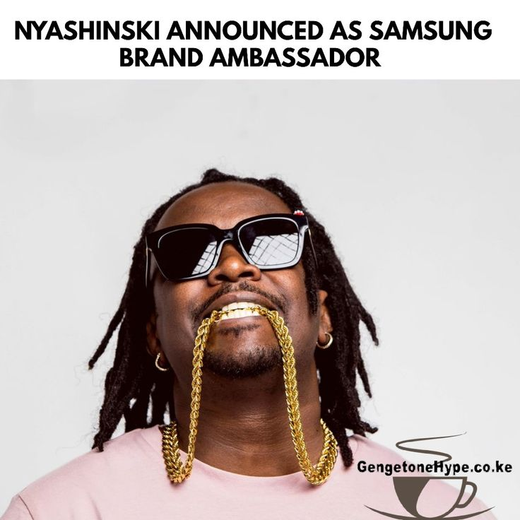 Nyashinski Announced As Samsung Brand Ambassador in 2020
