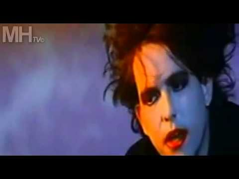 New Wave at its finest: The Cure - Just like heaven