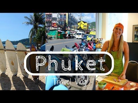 PHUKET Travel Vlog | Beaches, Thai Cooking & Eating Bugs!