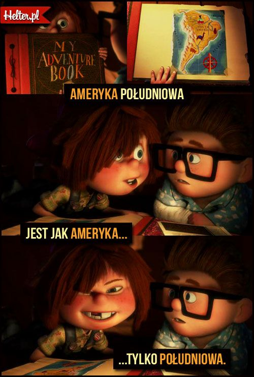 #Ameryka #przygoda #odlot #disney #cytaty #film #kino #cytatyfilmowe #popolsku #helter #polskie