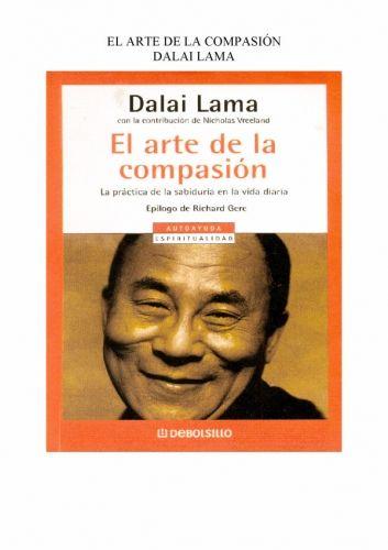 El arte de la Compasión. Dalai Lama