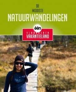 De mooiste natuurwandelingen van Vlaanderen Vakantieland | Uitgeverij Lannoo