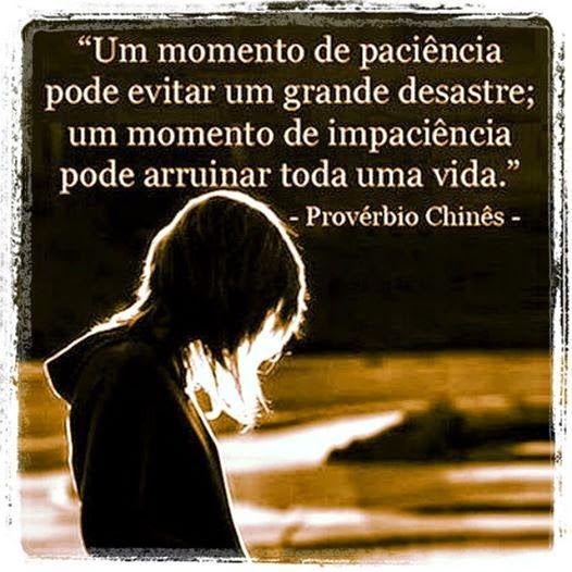 Luiza's Blog: PACIÊNCIA