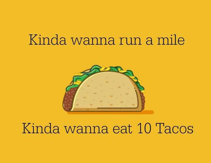 Image result for kinda want tacos