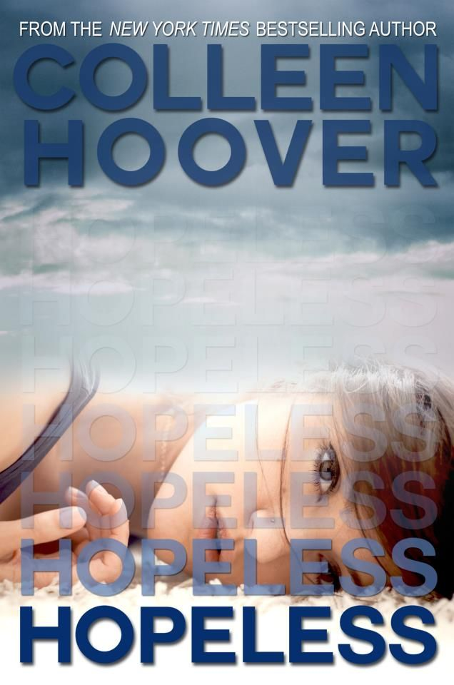 Pure fun, young adult romance - Hopeless - Colleen Hoover