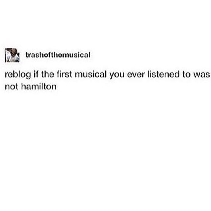 My first musical obsession was actually Into The Woods (boy did I replay that movie), but Hamilton encouraged me to explore the entirety of the musical fandom.