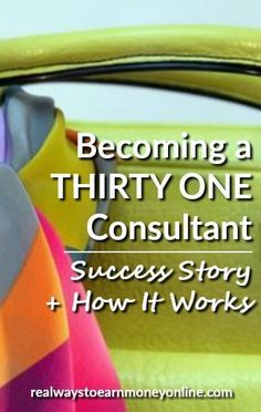 Becoming a Thirty-One consultant. Is this a business you should consider starting? I have a success story for you plus some information on the basics of the business.