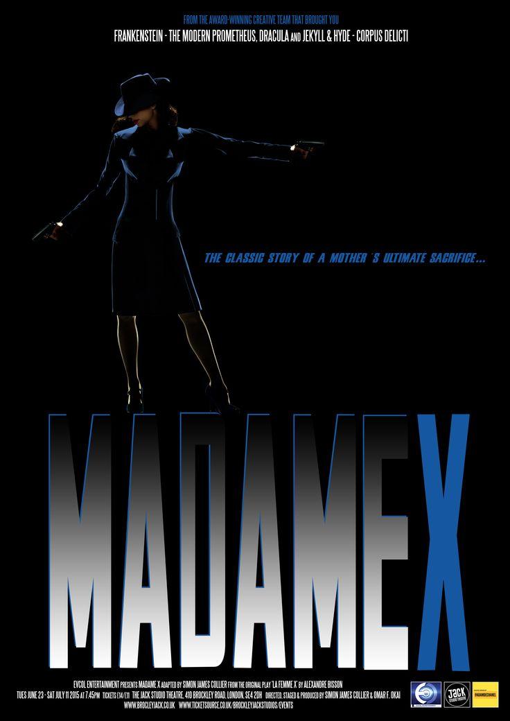 Madame X - 2015 - Jack Studio Theatre - June / July