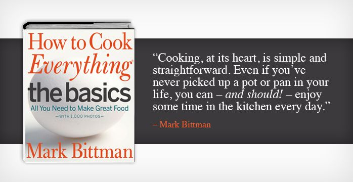 Mark Bittman makes cooking more palatable.