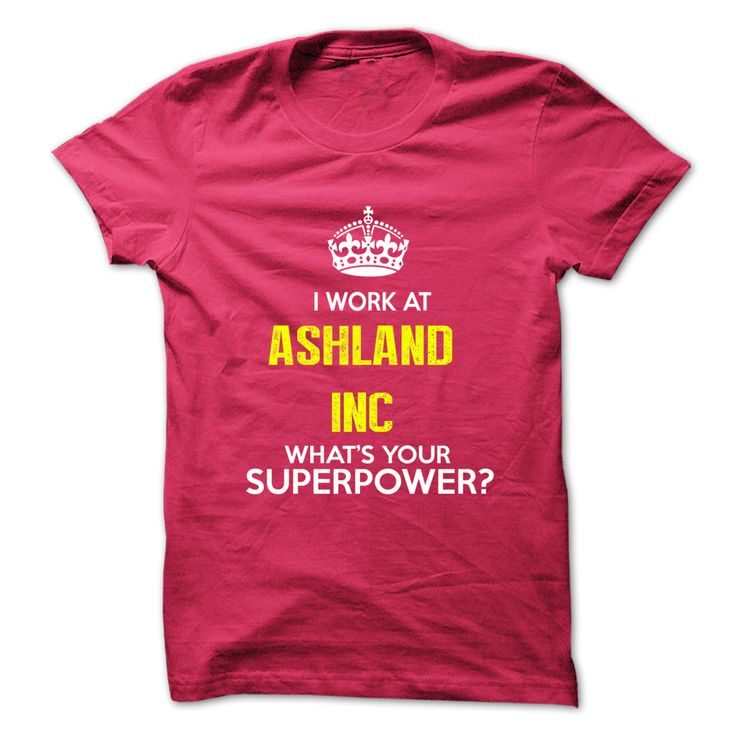 #Funny,FunnyTshirts... Awesome T-shirts  Price: $19.00Purchase Now    Low cost Codes   View pictures & pictures of I Work At Ashland Inc . What Your Superpower ? t-shirts & hoodies:When you don't completely love our design, you possibly can SEARCH your favourite one thr...