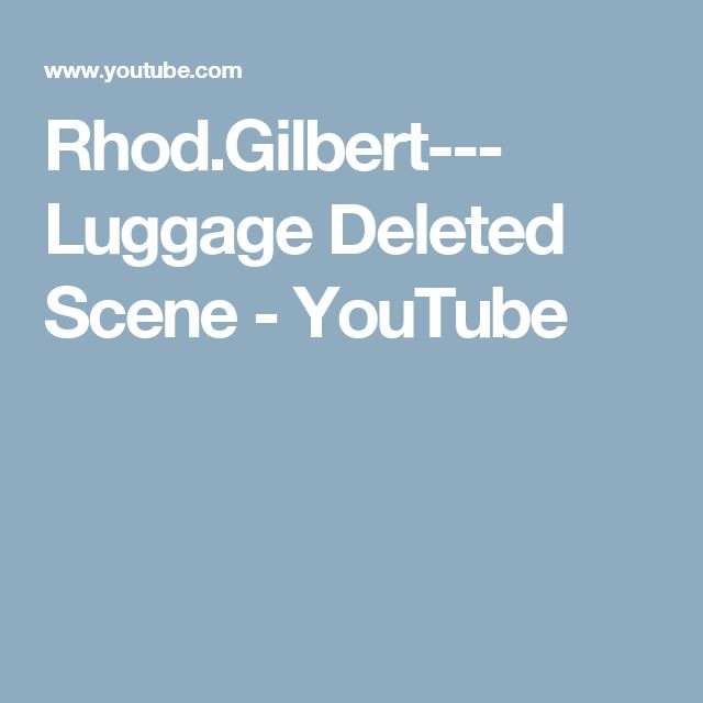 Rhod.Gilbert--- Luggage Deleted Scene - YouTube