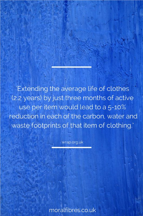 Prolonging the life of your clothes is good for the environment