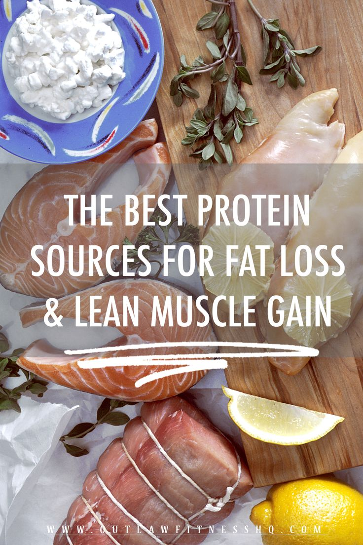 The Best Protein Sources for Fat Loss and Lean Muscle Gain - Click to see the list!
