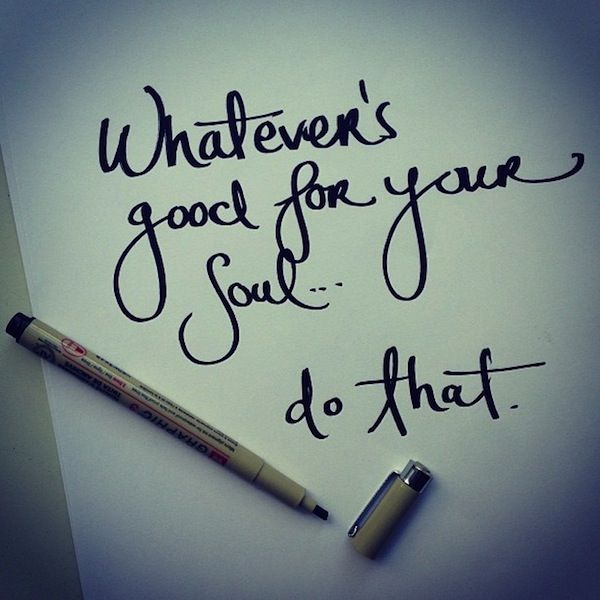 Good for the Soul...