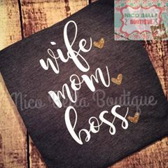 Wife Mom Boss Women's Vinyl Shirt  Mom Life by NicoBellaBoutique