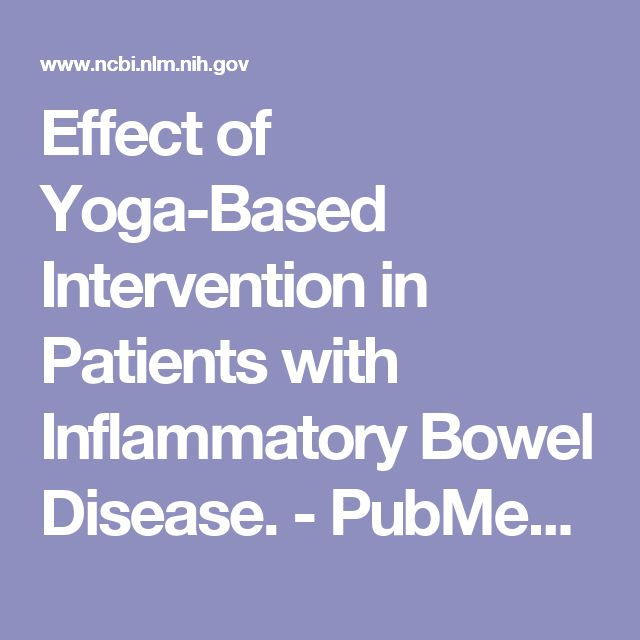 Effect of Yoga-Based Intervention in Patients with Inflammatory Bowel Disease.  - PubMed - NCBI