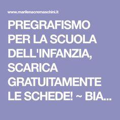 PREGRAFISMO PER LA SCUOLA DELL'INFANZIA, SCARICA GRATUITAMENTE LE SCHEDE! ~ BIANCO SUL NERO