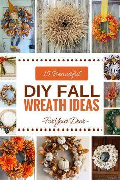 15 beautiful DIY Fall Wreaths for front door by www.southerncharmwreaths.com/blog