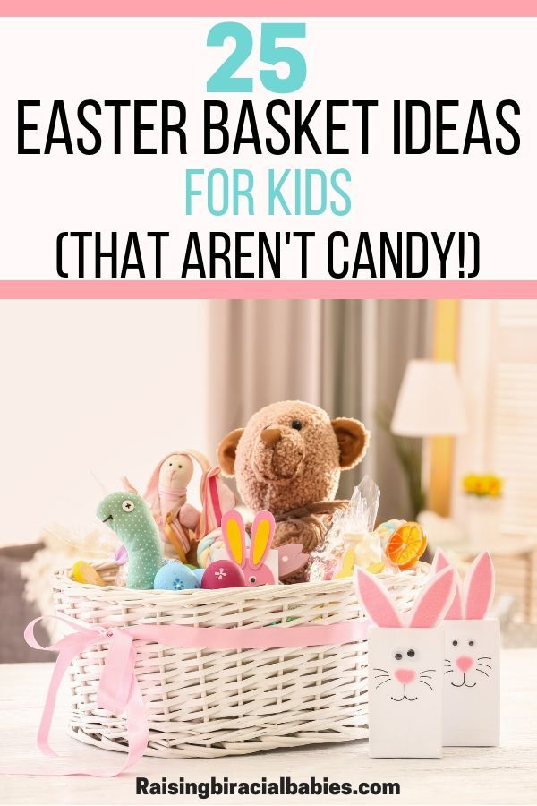 25 Easter Basket Ideas For Toddlers That Aren T Candy Easter Baskets Easter Activities For Kids Holiday Activities For Kids