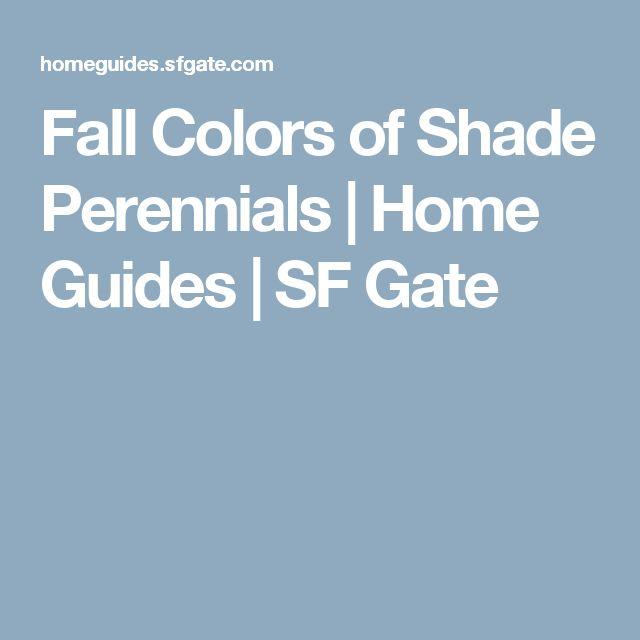 Fall Colors of Shade Perennials | Home Guides | SF Gate