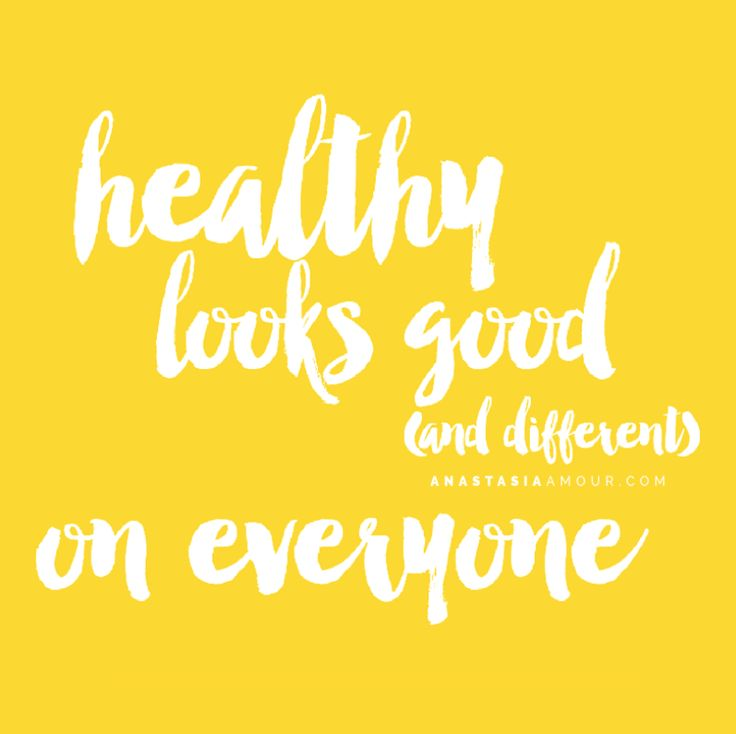 Healthy looks good (and different) on everyone! Pass it on! - www.anastasiaamour.com