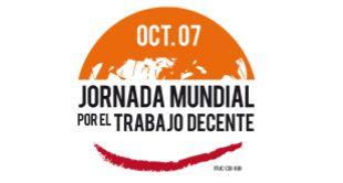 REDACCIÓN SINDICAL MADRID: 7 de Octubre - Jornada Mundial del Trabajo Decente...
