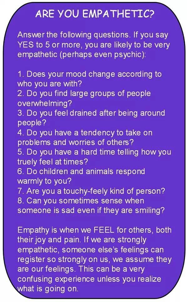 EMPATH: 8 for 8 here (though I'm not always touchy-feely; it depends)