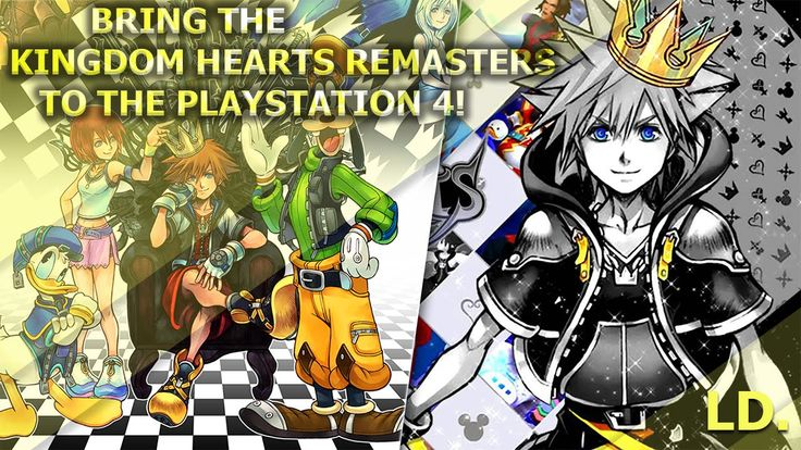 Let's Bring the Kingdom Hearts Remasters To PS4!