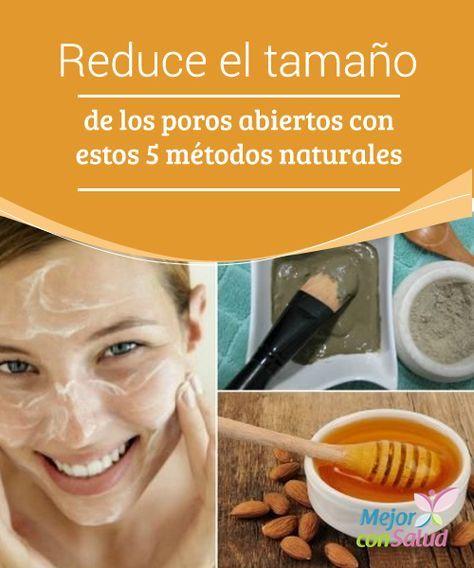Reduce el tamaño de los #poros abiertos con estos 5 #métodos naturales  Además de minimizar el tamaño de los poros estos remedios naturales también son perfectos para regular la producción de grasa en el #rostro, prevenir el #acné y retirar las células muertas #Belleza