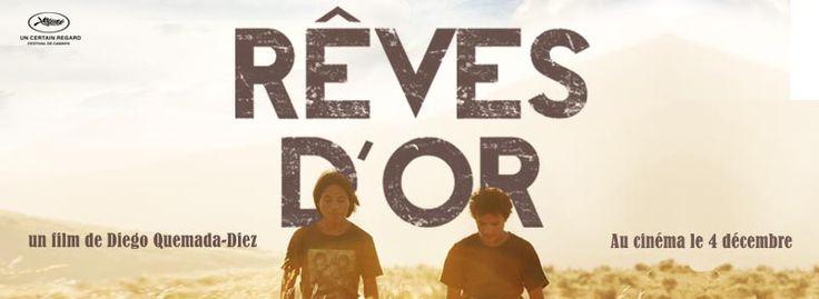 Rêves d'or de Diego Quemada-Diez - Site pédagogique du film