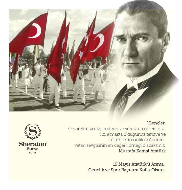 19 Mayis Ataturk'u Anma, Genclik ve Spor Bayrami Kutlu Olsun!   #sheratonbursa #19Mayis1919