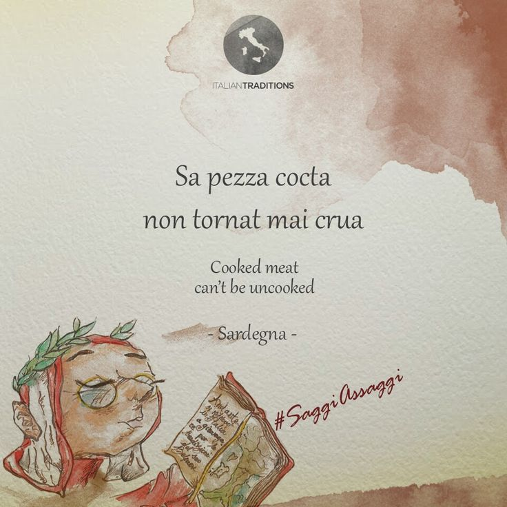Today #AnDante stops in #Sardinia, where he learned thanks to this #quote that a thing that's done can't be changed! #Goodevening to everyone from #Italiantraditions!  #saggiassaggi #wordsofwisdom #dailyquote