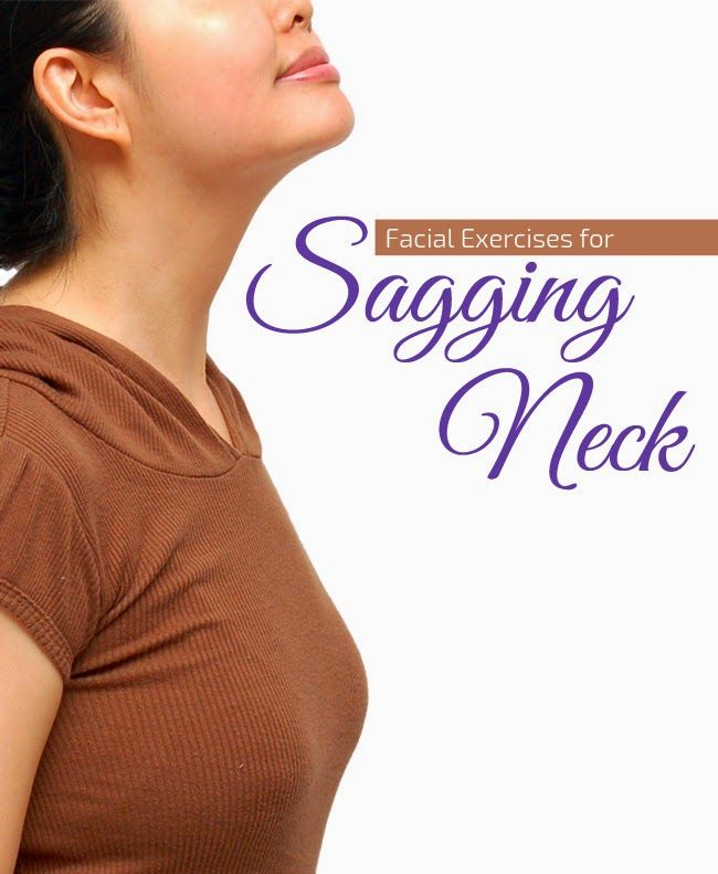 Facial Exercises For Sagging Neck  ~ #1. Stretching and straining your neck in upward and downward directions can strengthen your neck muscles and give them a young and supple look. So strength training is good not just for your other parts of the body but also your neck.