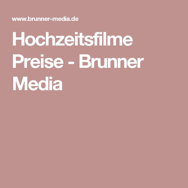 Hochzeitsfilme Preise - Brunner Media