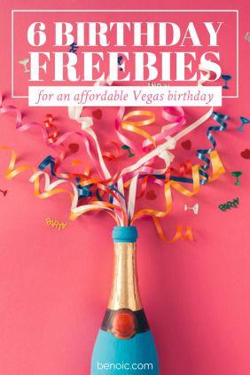 6 Birthday Freebies for an Affordable Vegas Birthday
