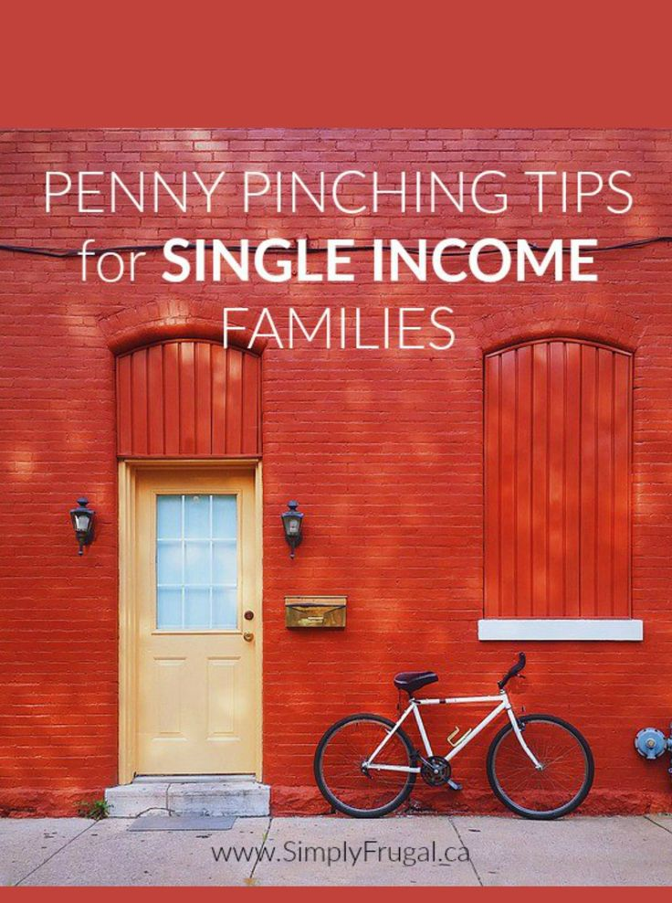 Penny Pinching Tips For Single Income Families- Everyone needs a few penny pinching tips on occasion to help make ends meet, but especially those families trying to live on a single income.