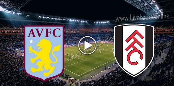 مشاهدة مباراة استون فيلا وفولهام بث مباشر اليوم الاثنين بتاريخ 28 09 2020 الدوري الانجليزي In 2020
