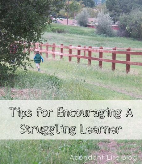 Must Read Homeschool Articles For Encouragement And: Tips For Encouraging The Struggling Learner