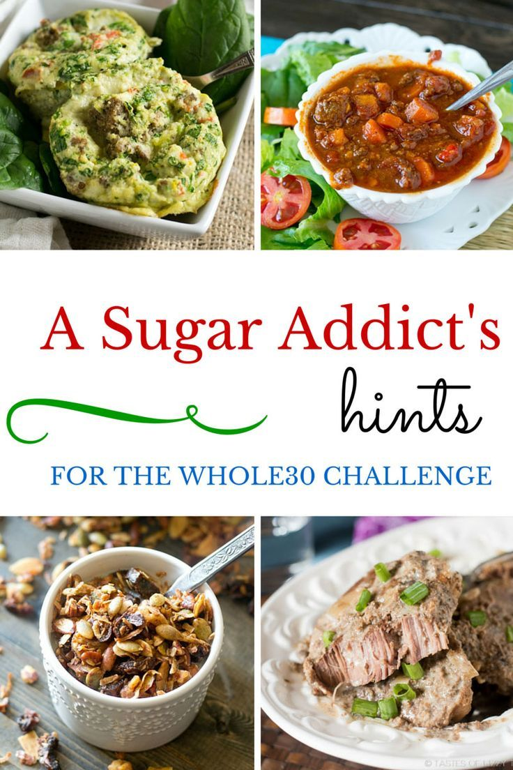 A Sugar Addict's Hints for the Whole30 Challenge. Recipes