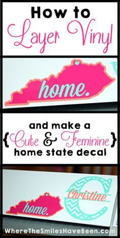 How To Layer Vinyl and Make a Home State Decal