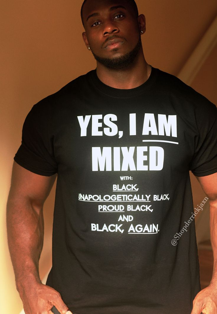 """YES I AM MIXED"" Unisex Tee – shopderrickjaxn"