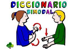 EL BLOG DE L@S MAESTR@S DE AUDICION Y LENGUAJE: DICCIONARIO BIMODAL