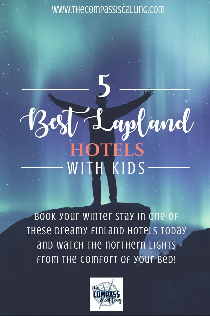 5 Best Lapland Hotels to watch the Northern Lights. Watch the #northernlights from the comfort of your bed with your family. These are the best stays in Lapland FiInland for families.